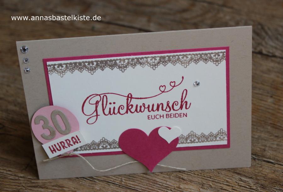 Karte Zur Hochzeit Und 30 Geburtstag Annasbastelkiste